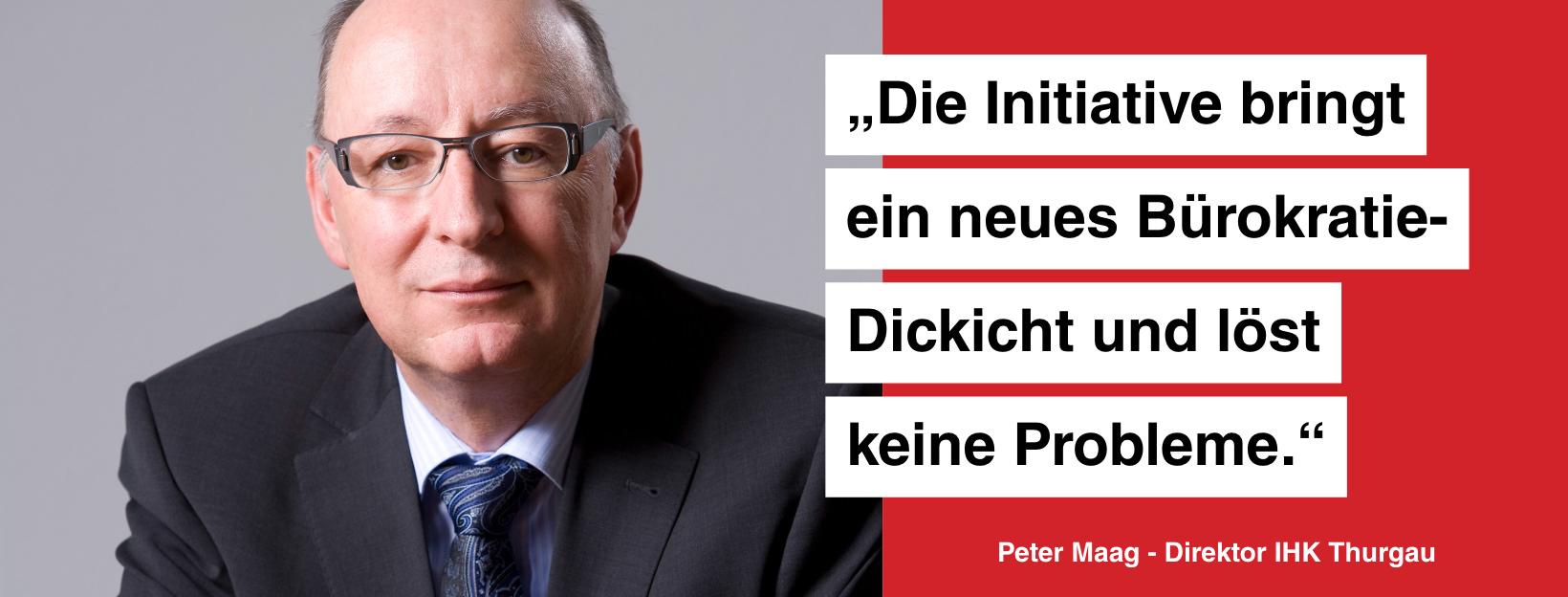 Statement von Peter Maag, Direktor der IHK Thurgau.