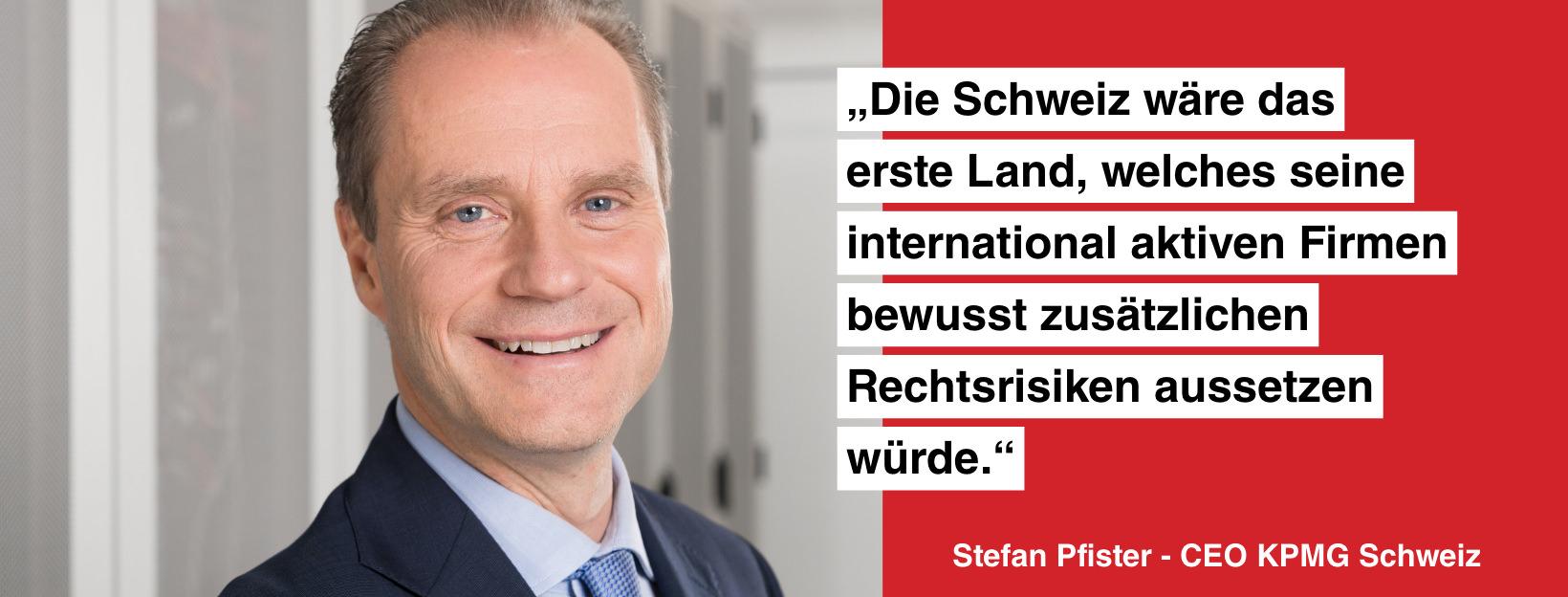 Statement von Stefan Pfister, CEO der KPMG Schweiz.